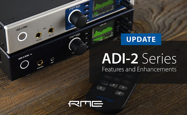 ADI-2 Series new Features and Enhancements